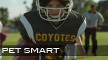 Pet Smart 'Football Game' <br>Production Company Identity | Director Andrew Walton <br>Jeff Sanders Football Coordinator + Tiny Mites Athlete Casting <br> CLICK VIDEO TO PLAY